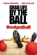 Dodgeball Movie Poster