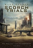 The Maze Runner Scorch Trials Movie Poster