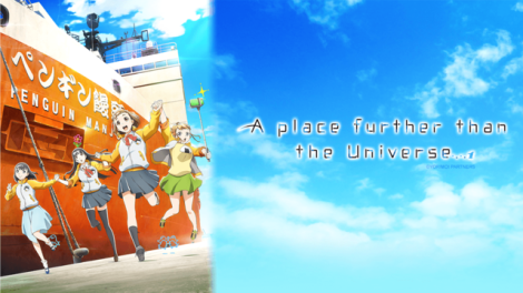 A Place Further than the Universe Anime Review