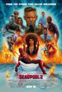 Deadpool 2 Film Poster Review