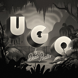 Ugo The Dead Pirates - Song of the Week
