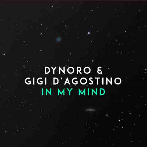 In My Mind: Dynoro - Song of the Week Album Cover