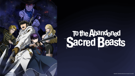 To the Abandoned Sacred Beasts Anime Poster